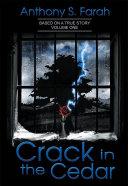 Crack in the Cedar