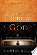The Prodigal God Discussion Guide Book
