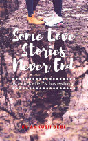 Some Love Stories Never End ebook