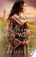 Hearts Made Whole (Beacons of Hope Book #2)