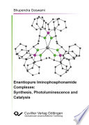 Enantiopure Iminophosphonamide Complexes: Synthesis, Photoluminescence and Catalysis