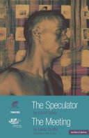 The Speculator and The Meeting
