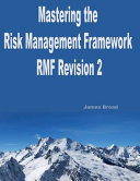 Mastering the Risk Management Framework Revision 2