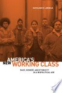 America s New Working Class