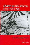 Japanese Military Strategy in the Pacific War