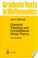 Classical Topology and Combinatorial Group Theory Book