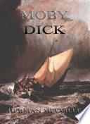 """""""Moby Dick: eBook Edition"""" by Herman Melville"""