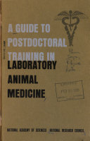 A Guide To Postdoctoral Training In Laboratory Animal Medicine