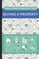 The Ultimate Checklist for Buying a Property