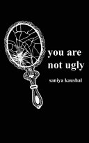 You are Not Ugly