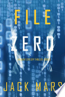 File Zero (An Agent Zero Spy Thriller—Book #5)