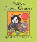 Yoko s Paper Cranes