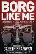 Borg Like Me