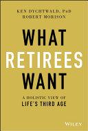 What Retirees Want Pdf/ePub eBook