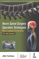 Neuro Spinal Surgery Operative Techniques  Micro Lumbar Discectomy