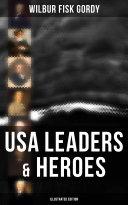 USA Leaders   Heroes  Illustrated Edition