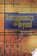 Nutrigenomics and Beyond Book