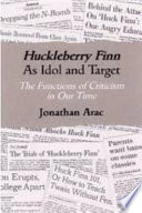 Huckleberry Finn As Idol And Target