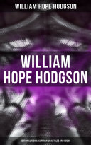 Pdf WILLIAM HOPE HODGSON: Horror Classics, Supernatural Tales and Poems Telecharger