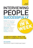 Interviewing People Successfully in a Week: Teach Yourself