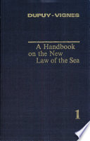A handbook on the new law of the sea  1  1991