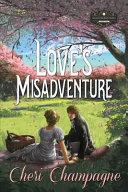 Love s Misadventure Book