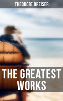 The Greatest Works of Theodore Dreiser