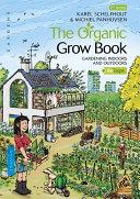 The Organic Grow Book - English Edition
