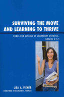 Surviving the Move and Learning to Thrive: Tools for Success in ...
