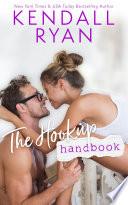 """The Hookup Handbook"" by Kendall Ryan"