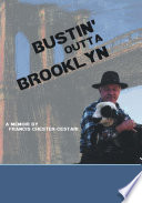 Bustin    Outta Brooklyn Book PDF