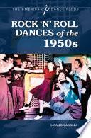 Rock  n  Roll Dances of the 1950s