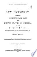 A Law Dictionary Adapted To The Constitution And Laws Of The United States Of America And Of The Several States Of The American Union Book PDF