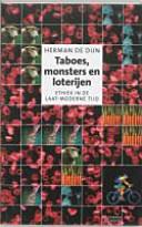 Taboes Monsters En Loterijen Over Ethiek In De Laat