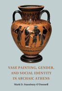 Pdf Vase Painting, Gender, and Social Identity in Archaic Athens