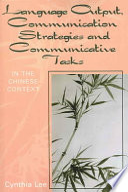 Language Output, Communication Strategies and Communicative Tasks