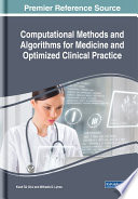 Computational Methods And Algorithms For Medicine And Optimized Clinical Practice Book PDF