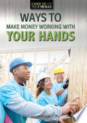 Ways To Make Money Working With Your Hands Book PDF