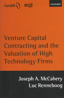Venture Capital Contracting and the Valuation of High technology Firms Book