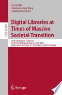 Digital Libraries at Times of Massive Societal Transition