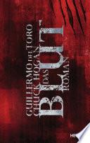 Das Blut  : Roman