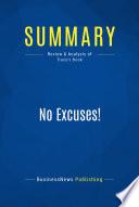 Summary: No Excuses!