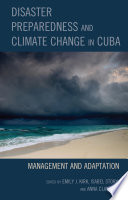 Disaster Preparedness and Climate Change in Cuba