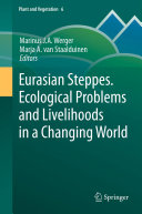 Eurasian Steppes. Ecological Problems and Livelihoods in a Changing World Pdf/ePub eBook