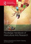 The Routledge International Handbook of Intercultural Arts Research Pdf/ePub eBook
