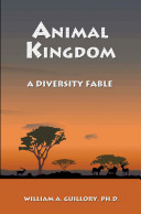 Animal Kingdom   A Diversity Fable