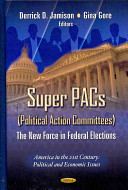 Super PACs  Political Action Committees