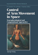 Control of Arm Movement in Space