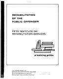 Rehabilitation of the Public Offender
