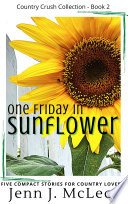 One Friday in Sunflower